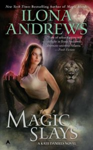 Ilona Andrews - Magic Slays